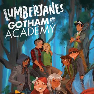 Lumberjanes/Gotham Academy (Issues) (6 Book Series)
