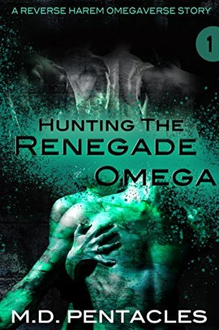 Hunting the Renegade Omega (The Hunt, #1)