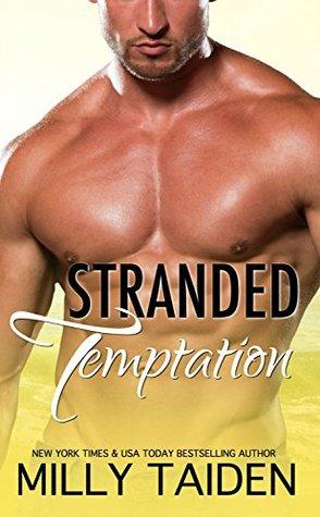 Stranded Temptation: A Flaming Romance