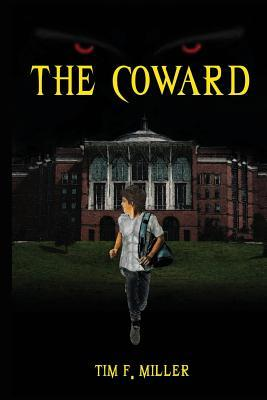 The Coward (The Miller Sons #1)