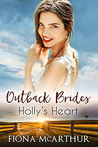 Holly's Heart by Fiona McArthur