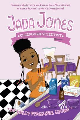 Jada Jones: Sleepover Scientist (Jada Jones #3)