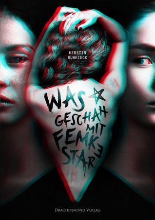 Was geschah mit Femke Star by Kerstin Ruhkieck