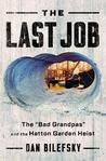 The Last Job: