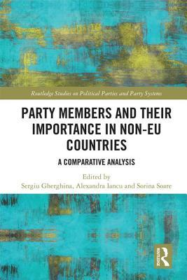 Party Members and Their Importance in Non-Eu Countries: A Comparative Analysis