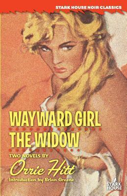 Wayward Girl/The Widow
