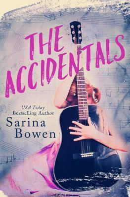 The Accidentals by Sarina Bowen