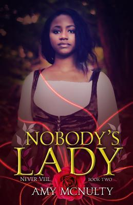 Ebook Nobody's Lady by Amy McNulty TXT!