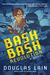 Bash Bash Revolution by Douglas Lain