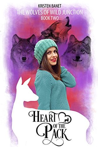 Heart of the Pack by Kristen Banet