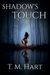 Shadow's Touch (Shadow Series, #2)