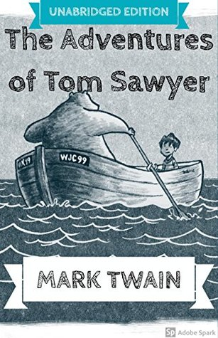 The Adventures of Tom Sawyer(Annotated): With Detailed Summary and Characters List