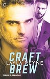 Craft Brew (Trouble Brewing, #2)