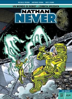 Nathan Never n. 37: Un mondo di robot - L'orbita spezzata