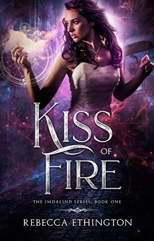 Kiss of Fire (Imdalind, #1)