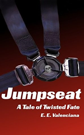 Jumpseat: A Tale of Twisted Fate