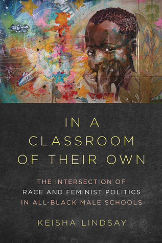 In a Classroom of Their Own by Keisha Lindsay