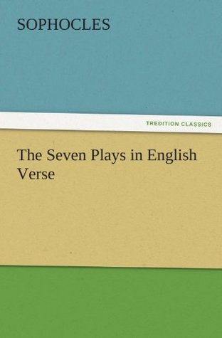 The Seven Plays in English Verse
