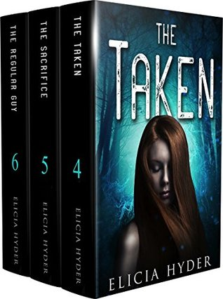 The Taken / The Sacrifice / The Regular Guy (The Soul Summoner #4-6)