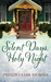 Silent Days, Holy Night by Phyllis Clark Nichols