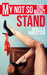 My Not So One Night Stand by Rebecca  Robertson