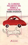 El curioso incidente del perro a medianoche by Mark Haddon