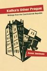Kafka's Other Prague: Writings from the Czechoslovak Republic