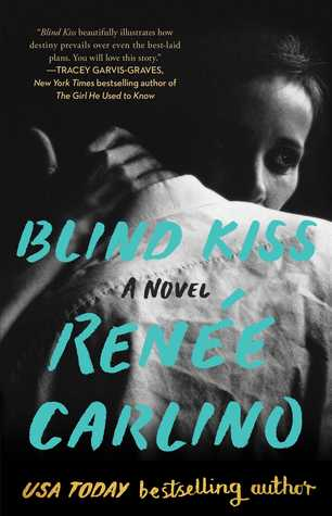 BLOG TOUR: BLIND KISS by Renee Carlino