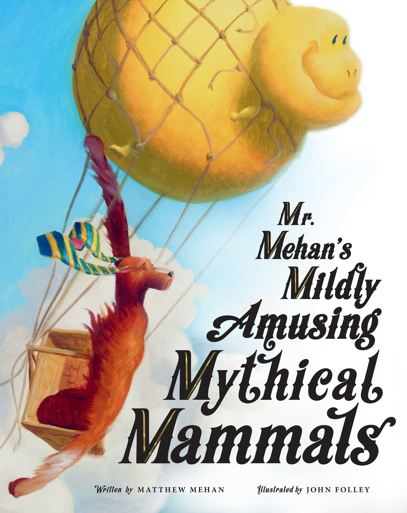 Mr. Mehan's Mildly Amusing Mythical Mammals