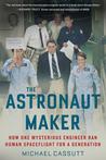 The Astronaut Maker by Michael Cassutt