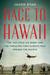 Race to Hawaii by Jason  Ryan