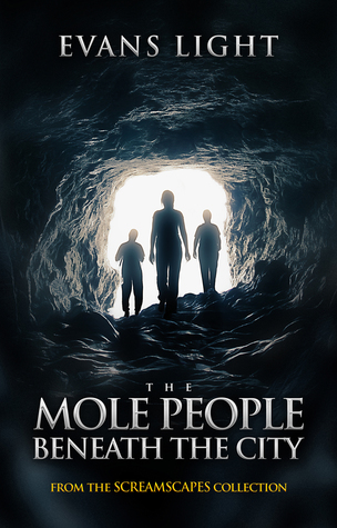 The Mole People Beneath the City