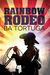 Rainbow Rodeo by B.A. Tortuga