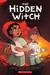The Hidden Witch by Molly Ostertag