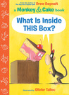 What Is Inside THIS Box? by Drew Daywalt