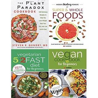 Plant paradox cookbook [hardcover], hidden healing powers, vegetarian 5 2 fast diet and vegan cookbook 4 books collection set