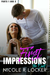 First Impressions Series