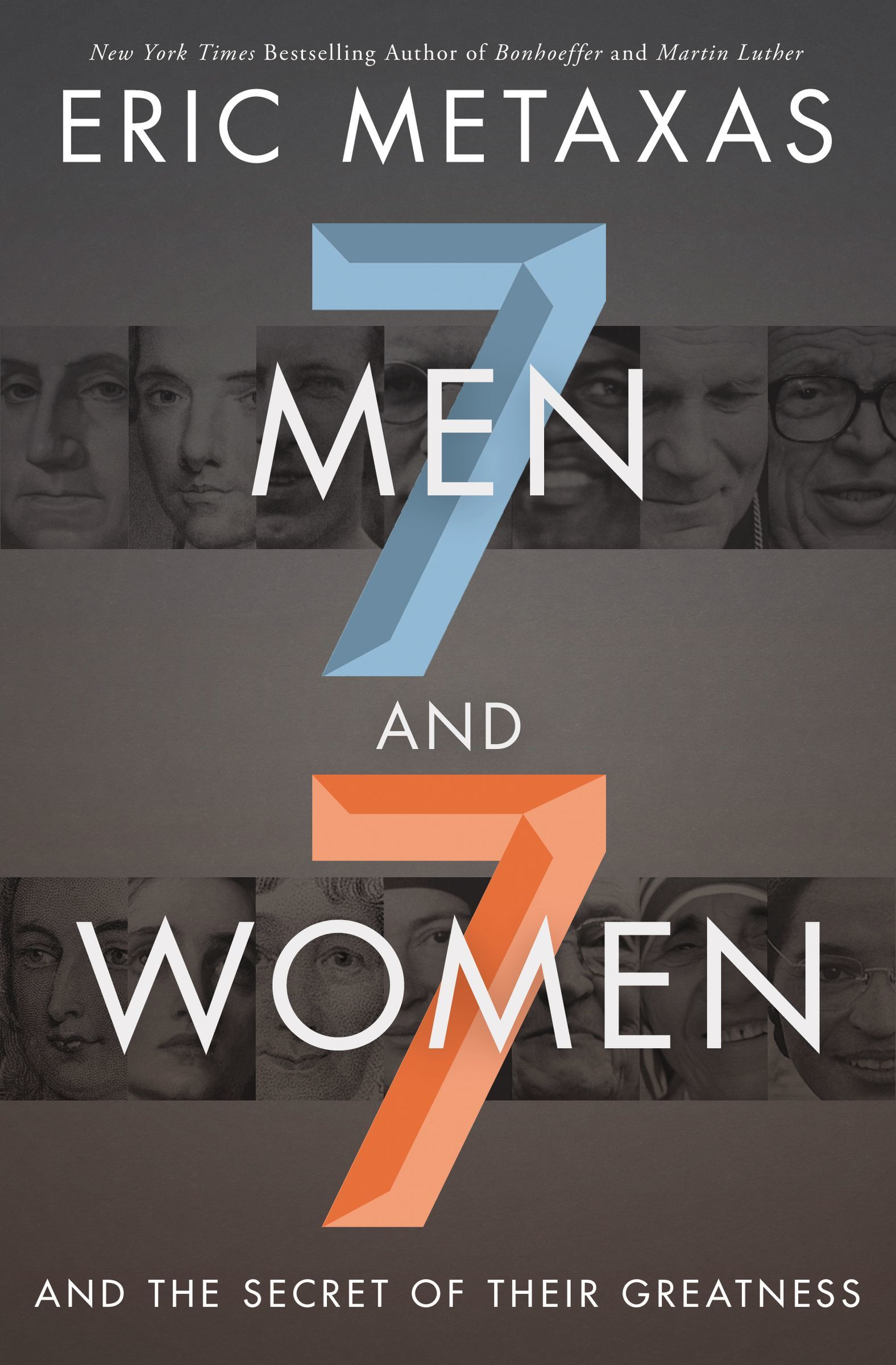 Seven Men and Seven Women: And the Secret of Their Greatness