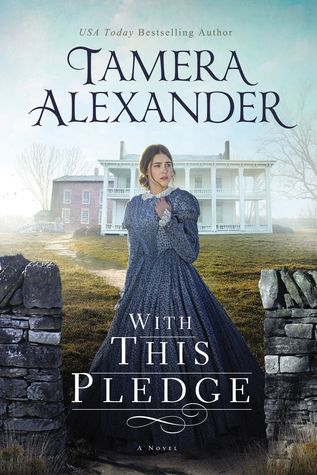 With This Pledge (Carnton, #1)