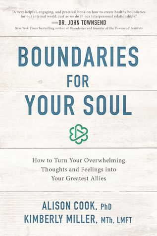 Boundaries for Your Soul by Alison Cook