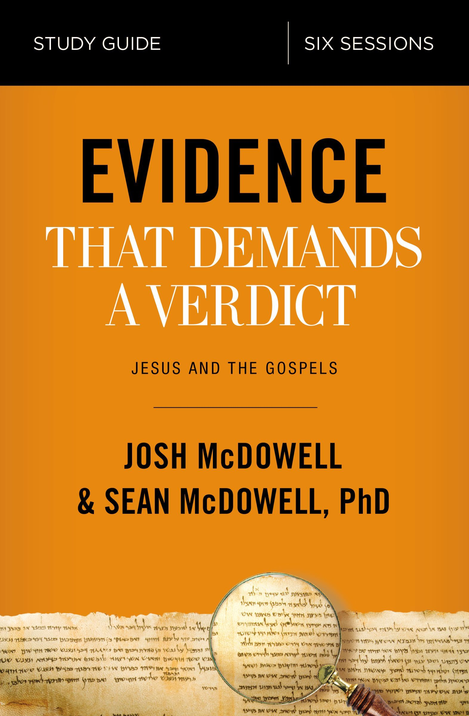 Evidence That Demands a Verdict Study Guide: Life-Changing Truth for a Skeptical World