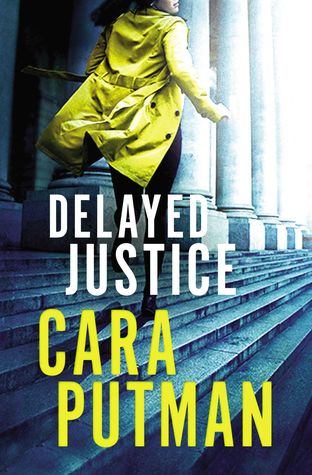 Delayed Justice (Hidden Justice #3)