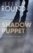Shadow Puppet by Jeffrey Round