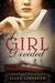 A Girl Divided by Ellen Lindseth