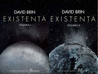 Existență by David Brin