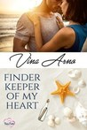 Finder Keeper of My Heart