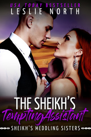 The Sheikh's Tempting Assistant by Leslie North
