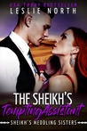 The Sheikh's Tempting Assistant (The Sheikh's Meddling Sisters)