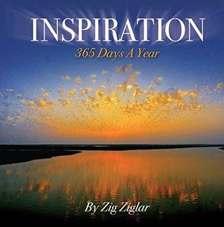 Inspiration 365: Zig Ziglar's Favorite Quotes