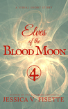 Elves of the Blood Moon 4 by Jessica Victoria Fisette